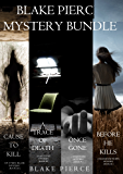 Blake Pierce: Mystery Bundle (Before He Kills, Cause to Kill, Once Gone and A Trace of Death)