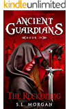 Ancient Guardians: The Reckoning (Ancient Guardian Series, Book 4) (Volume 4) (Ancient Guardians Supernatural Romance Series)