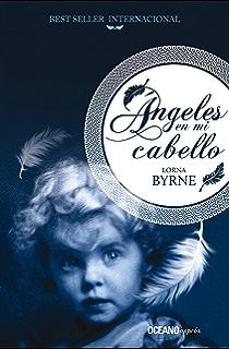 Ángeles en mi cabello (Espiritualidad) (Spanish Edition)