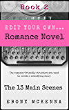 The 13 Main Scene Cards Your Romance Novel Needs (Edit Your Own Romance Novel)