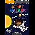 Swift Walker: A Space Adventure