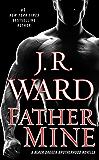 Father Mine: Zsadist and Bella's Story: A Black Dagger Brotherhood Novella