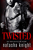 Twisted (Dark Legacy Trilogy Book 3)