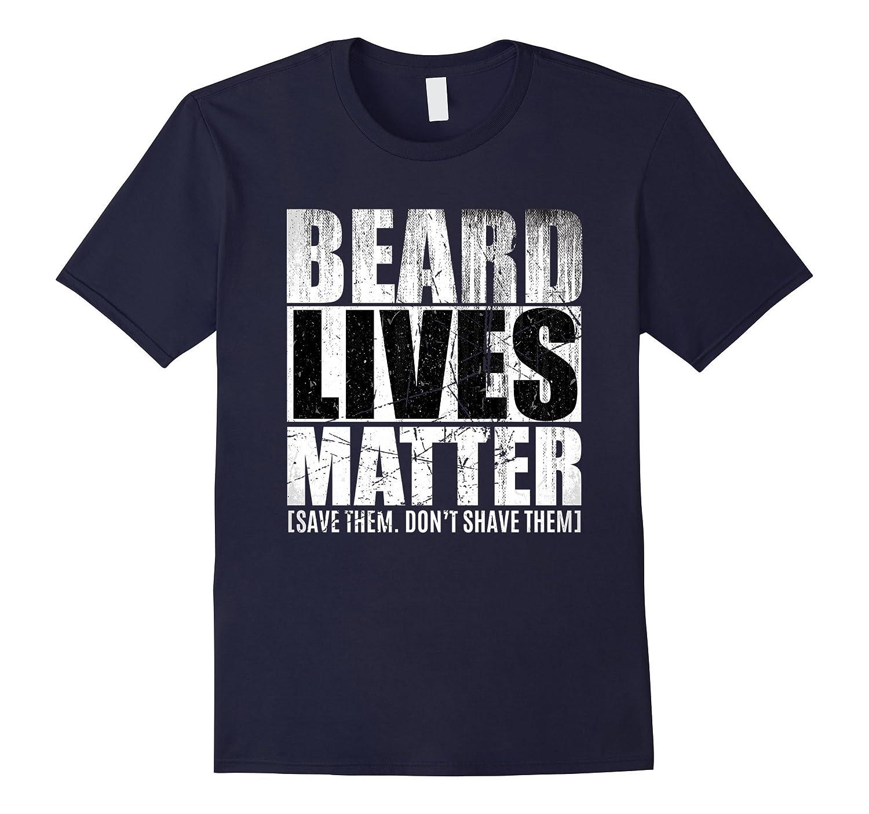 Beard shirts for Men BEARD LIVES MATTER Bearded Men Shirts-Art