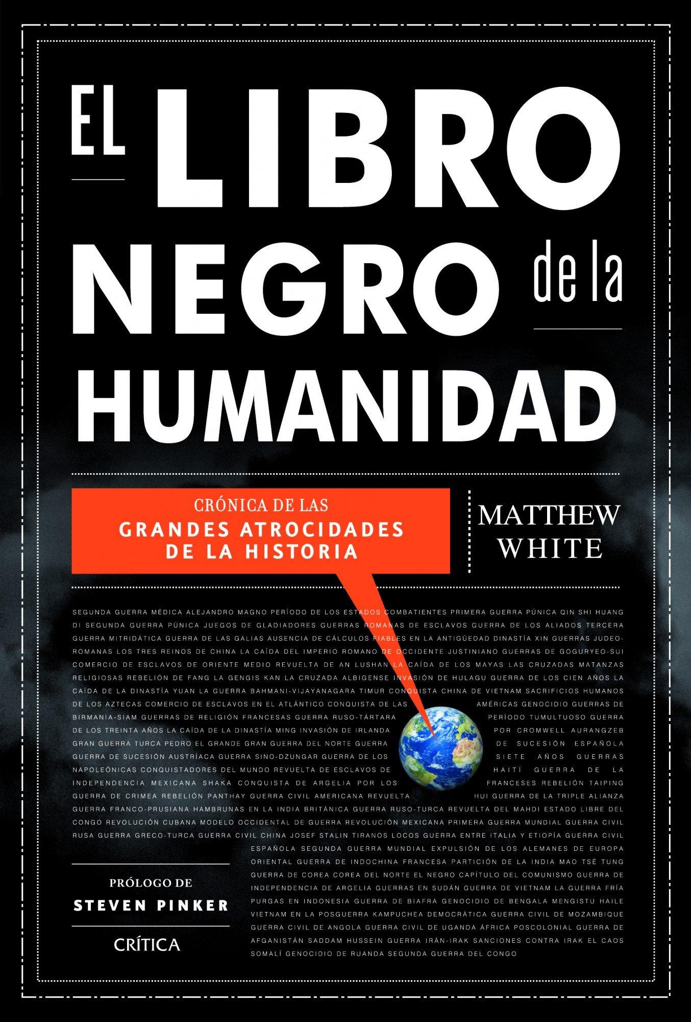 El libro negro de la humanidad: Crónica de las grandes atrocidades ...