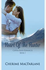 Heart Of The Hunter (Copper River Romances Book 3) Kindle Edition