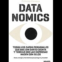 Datanomics: Todos los datos personales que das sin darte cuenta y todo lo que las empresas hacen con ellos