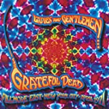 Ladies and Gentlemen, The Grateful Dead : Fillmore East, New York City, April 1971