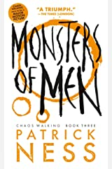 Monsters of Men (Reissue with bonus short story): Chaos Walking: Book Three Paperback