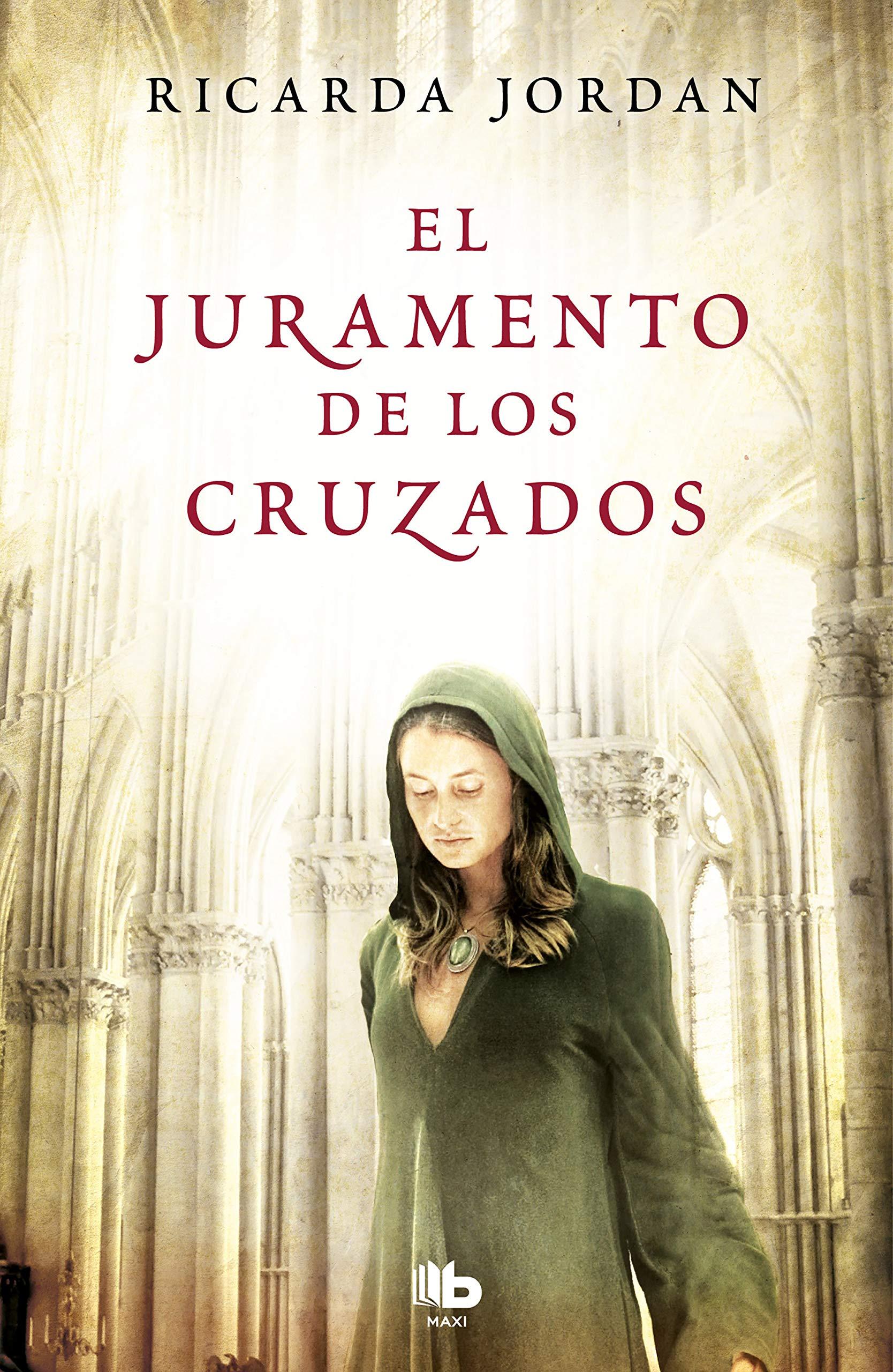 El juramento de los cruzados (MAXI): Amazon.es: Ricarda Jordan, Irene  Saslavsky Niedermann;: Libros