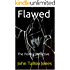 Flawed: The Penny Detective (The Penny Detective Series Book 9)