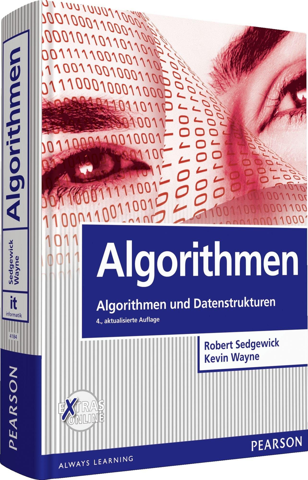 Algorithmen: Algorithmen und Datenstrukturen (Pearson Studium - IT) Taschenbuch – 1. Mai 2014 Robert Sedgewick Kevin Wayne 3868941843 Informatik