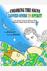 Coloring The Signs From Loved Ones In Spirit Paperback
