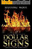 Dollar Signs (Merit Bridges Legal Thriller Book 1)
