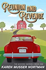 Reunion and Revenge (The Mystery Sisters Book 1) Kindle Edition