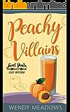 Peachy Villains (Sweet Peach Bakery Book 5)