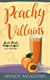 Peachy Villains (Sweet Peach Bakery Book 5)