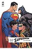 Superman rebirth, Tome 2 : Au nom du père