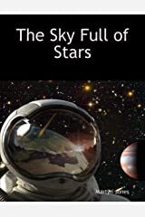 The Sky Full of Stars Kindle Edition