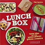 Lunch box. Tante idee per una pausa pranzo golosa e creativa. Ediz. illustrata