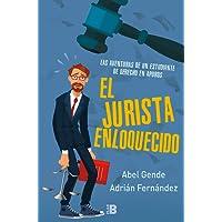 El jurista enloquecido: Las aventuras de un estudiante de derecho en apuros (PLAN B)