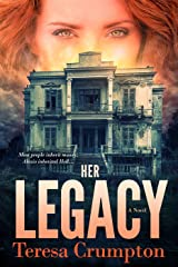 Her Legacy (The Foster House Legacy Series Book 1) Kindle Edition