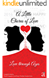 A Little Chorus of Love: Love through Ages