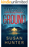 Dangerous Ground (Leah Nash Mysteries Book 6)
