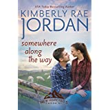Somewhere Along the Way: A Christian Romance (New Hope Falls Book 8)