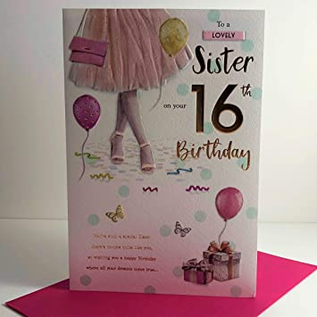 For A Special Sister On Your 16th Birthday Card