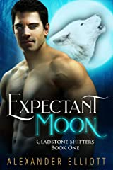Expectant Moon: An MM gay paranormal romance. (Gladstone Shifters Book 1) Kindle Edition