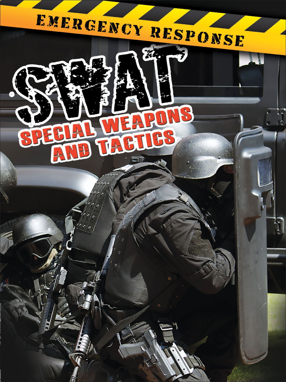 SWAT: Special Weapons and Tactics (Emergency Response) PDF
