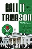 Call It Treason (Adam Drake Series Book 4)
