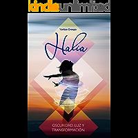Halia: Oscuridad, luz y transformación (Spanish Edition)