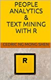 People Analytics & Text Mining with R (English Edition)