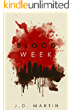 Blood Week (The Saint and the Sinner Book 1)