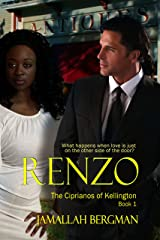 Renzo (The Ciprianos of Kellington Book 1) Kindle Edition