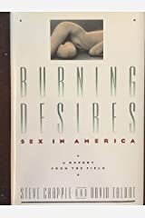 Burning Desires: Sex in America, A Report from the Field Kindle Edition