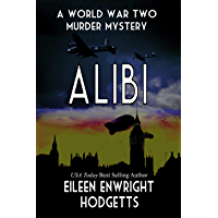 Alibi: World War Two Murder Mystery (Toby Whitby Book 0) (English Edition)
