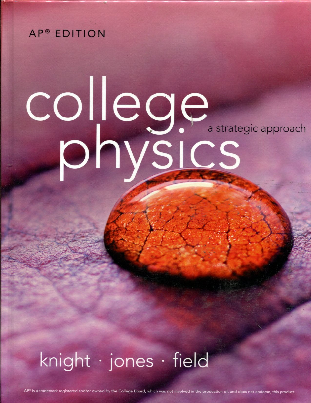 College Physics a strategic approach AP Edition: Knight