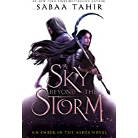 A Sky Beyond the Storm: An Ember in the Ashes Novel: 4