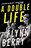 A Double Life: 'Psychological suspense has a new reigning queen'