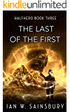 The Last Of The First (Halfhero Book 3)