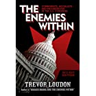 Enemies Within: Communists, Socialists and Progressives in the U.S. Congress (Trevor Loudon Book 2)