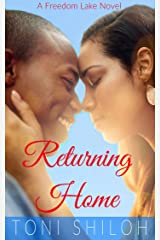 Returning Home: A Freedom Lake Novel Kindle Edition