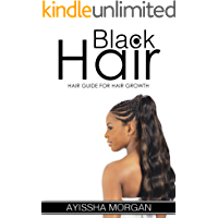 The Ultimate Natural Hair Manual: 20 Secrets to Growing Beautiful Natural Hair Longer and Stronger Fast (Natural Hair Growth, natural hair styles, hair ... natural hair care  Book 4) (English Edition)