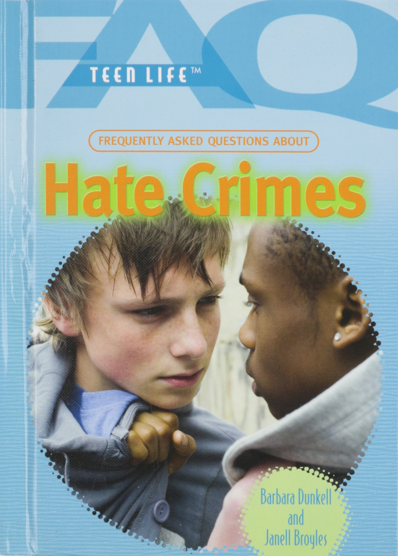 Download Frequently Asked Questions About Hate Crimes (FAQ: Teen Life) ebook
