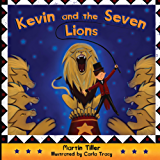 Kevin and the Seven Lions (Kevin's Books Book 1) (English Edition)