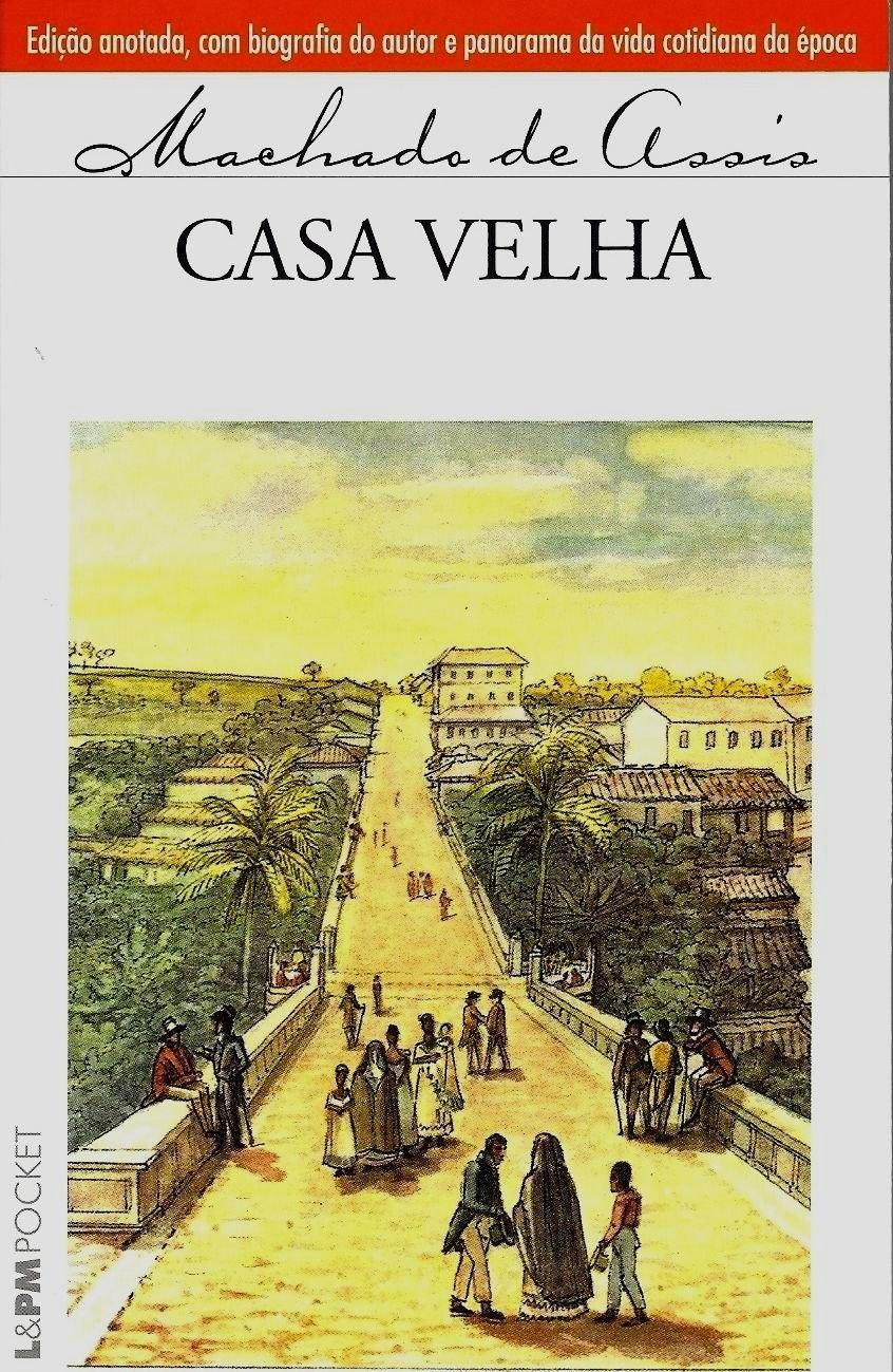 Casa Velha - Coleção L&PM Pocket (Em Portuguese do Brasil) ebook