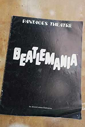 Beatlemania, Pantages Theatre, 1978